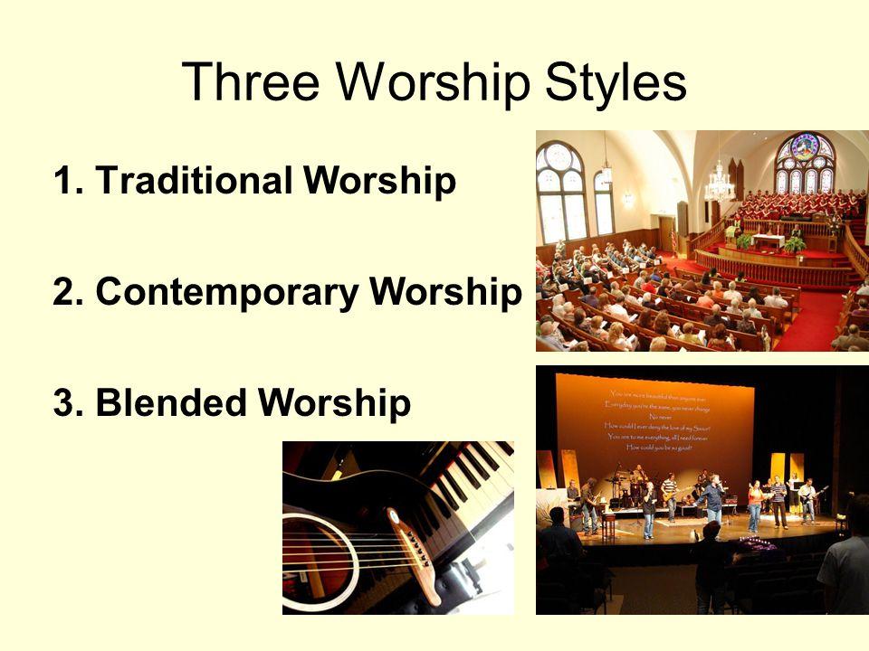 The Case for Blended Worship 1.