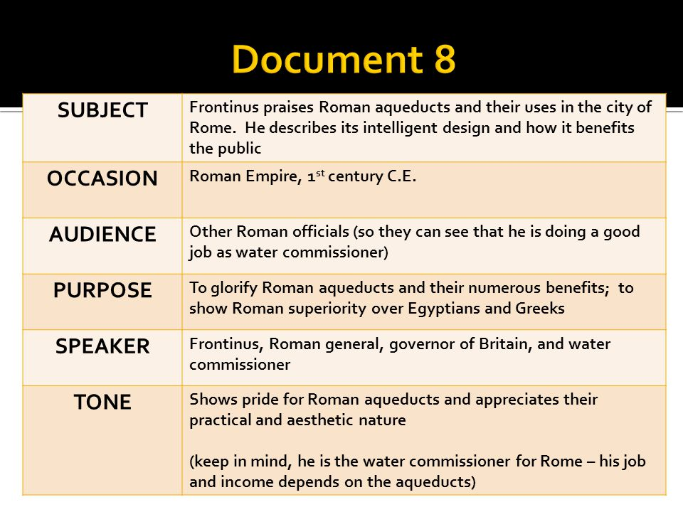 SUBJECT Frontinus praises Roman aqueducts and their uses in the city of Rome. He describes its intelligent design and how it benefits the public OCCAS