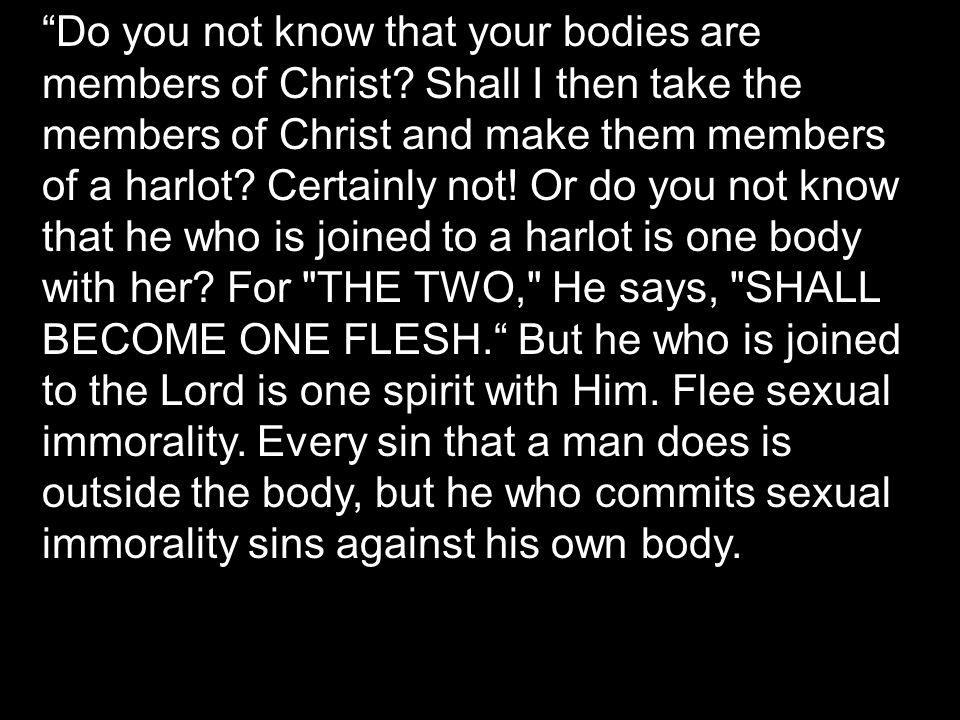 Ownership you are not your own  Ransomed by sacred blood  Devote our body to the glory of his name