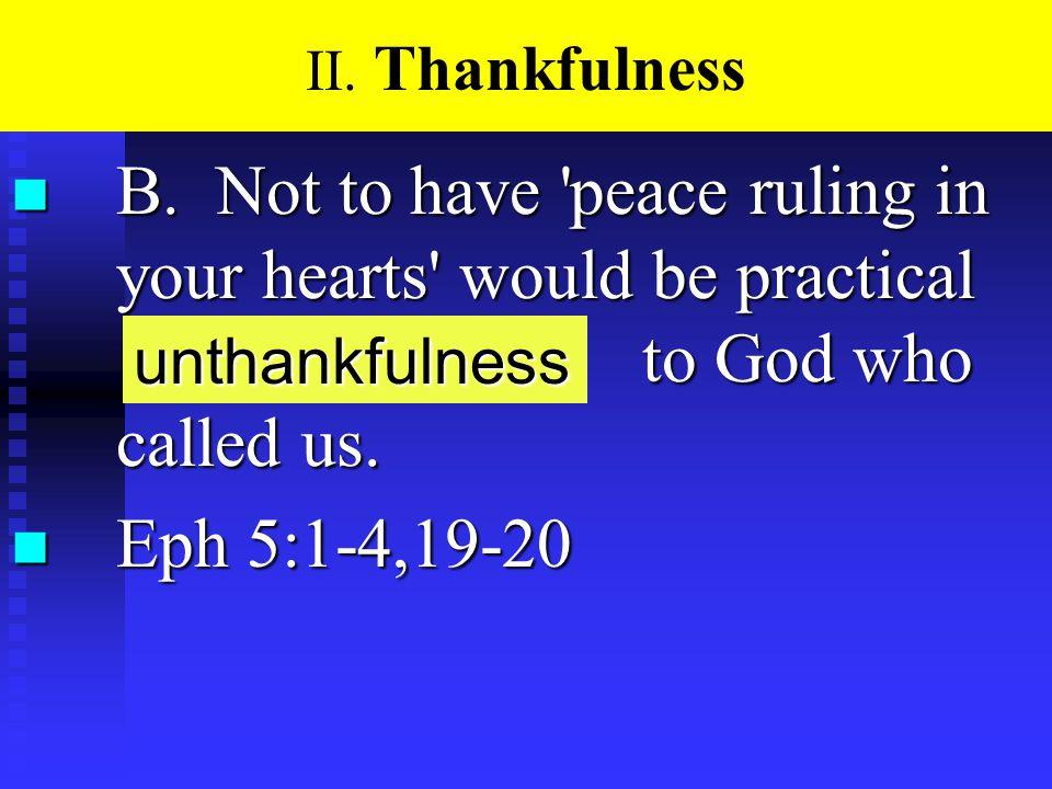 II. Thankfulness n B.