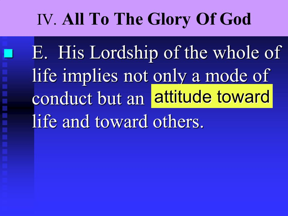 IV.All To The Glory Of God n F.