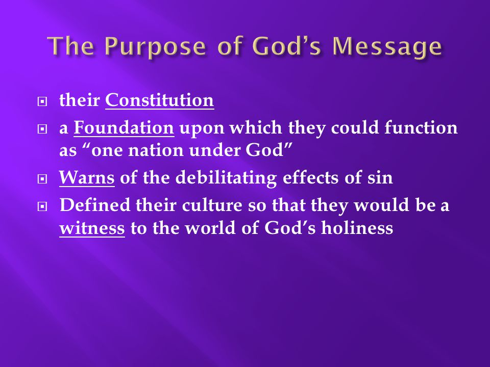 """ their Constitution  a Foundation upon which they could function as """"one nation under God""""  Warns of the debilitating effects of sin  Defined thei"""