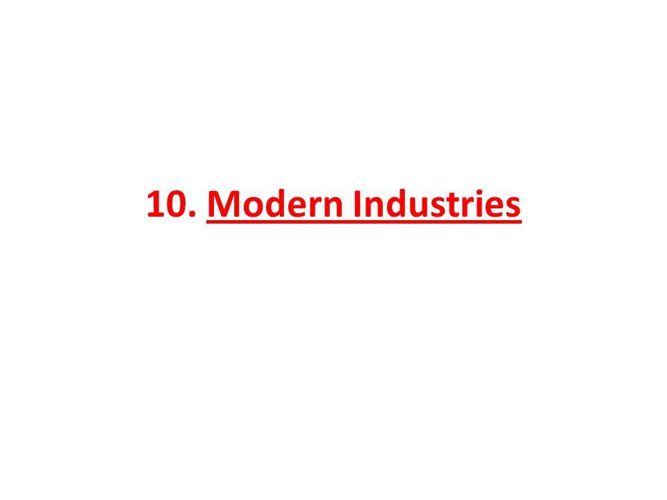 10. Modern Industries