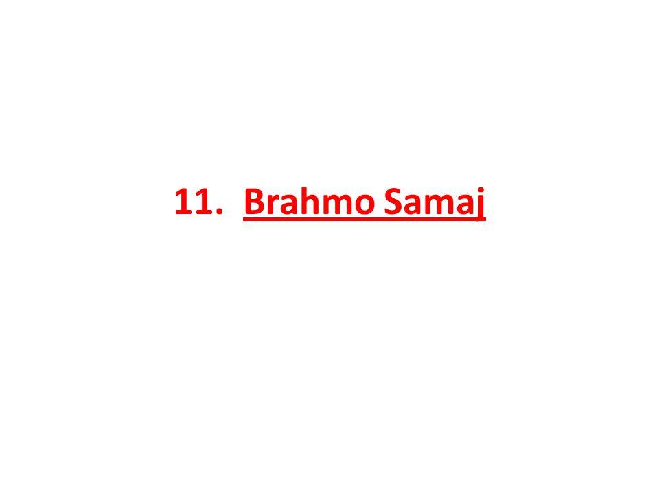 11. Brahmo Samaj