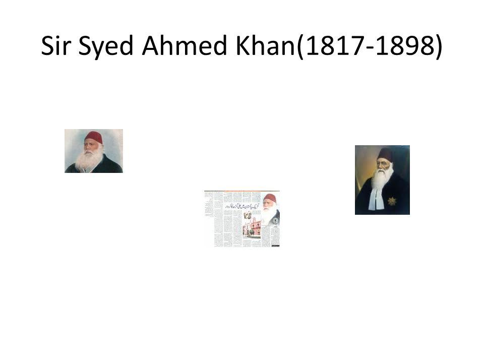 Sir Syed Ahmed Khan(1817-1898)