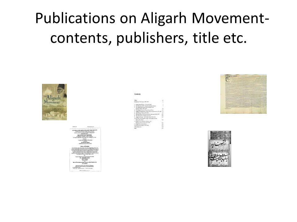 Publications on Aligarh Movement- contents, publishers, title etc.