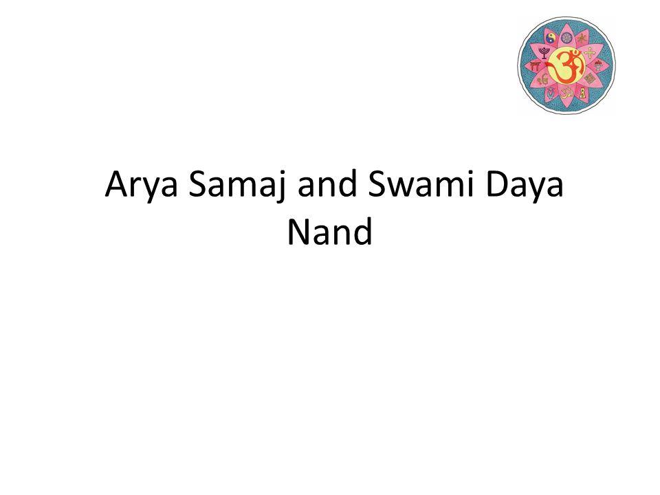 Arya Samaj and Swami Daya Nand