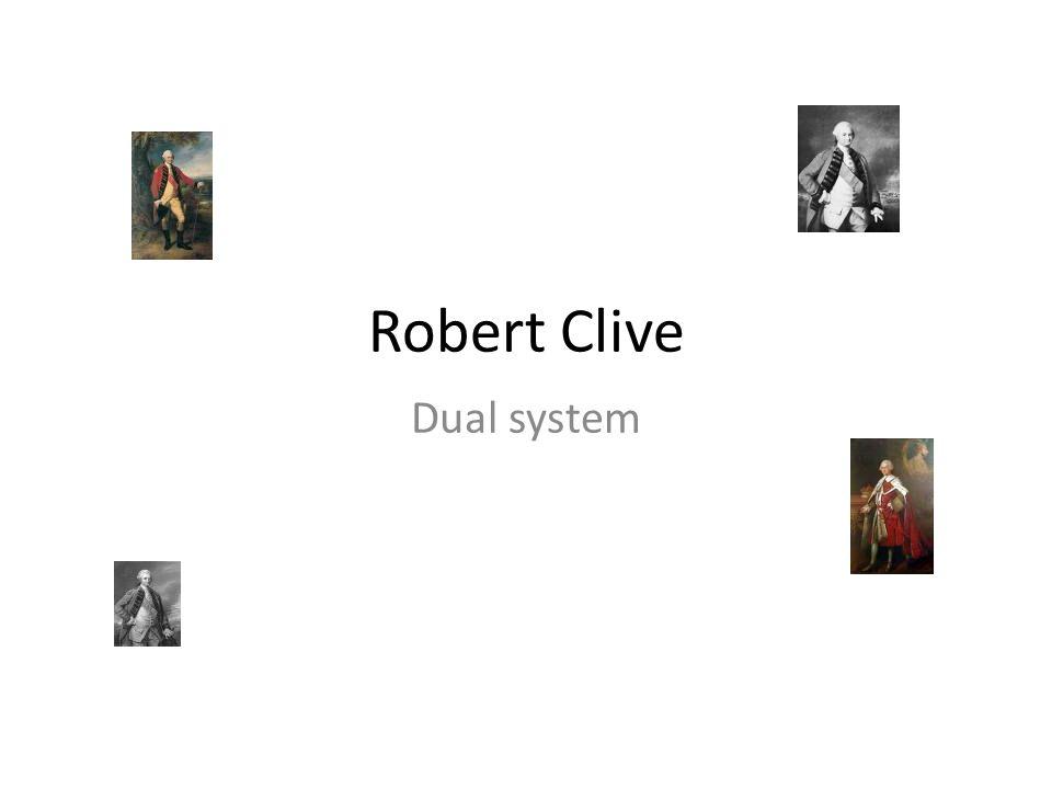 Robert Clive Dual system