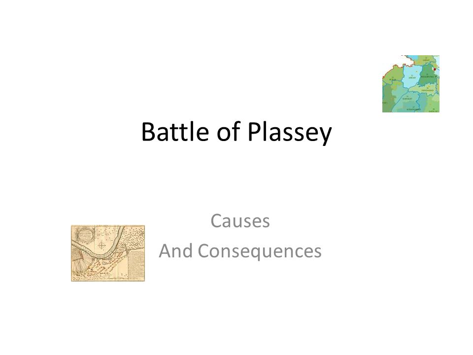 Battle of Plassey Causes And Consequences