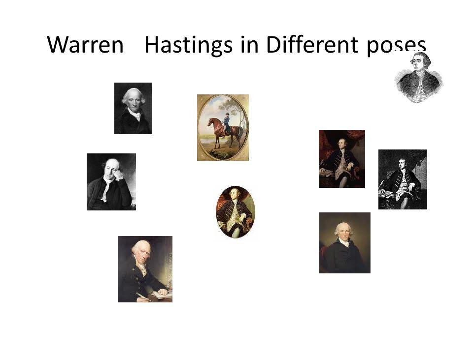 Warren Hastings in Different poses