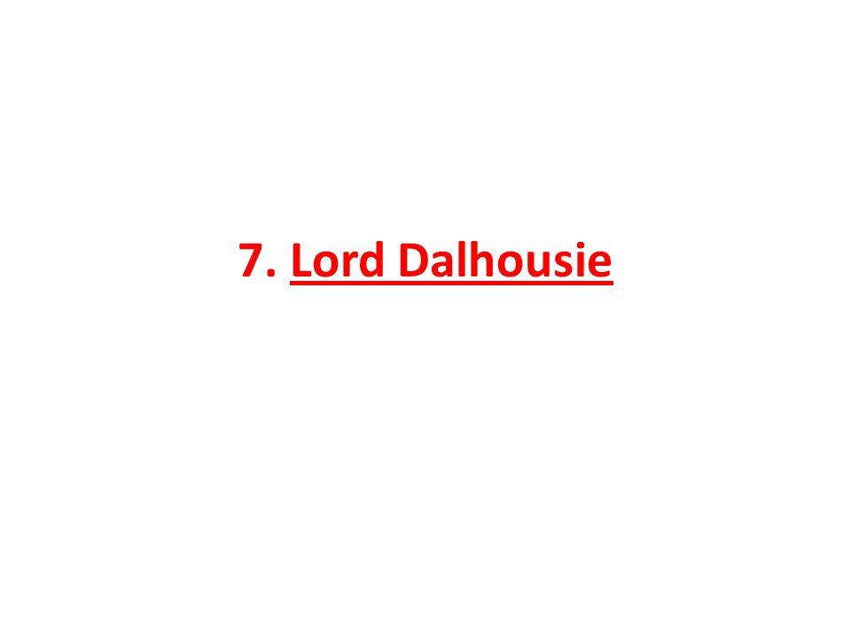 7. Lord Dalhousie