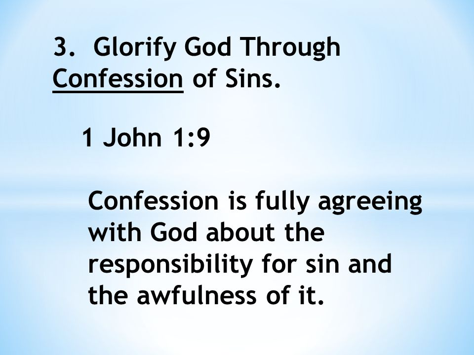 3. Glorify God Through Confession of Sins.
