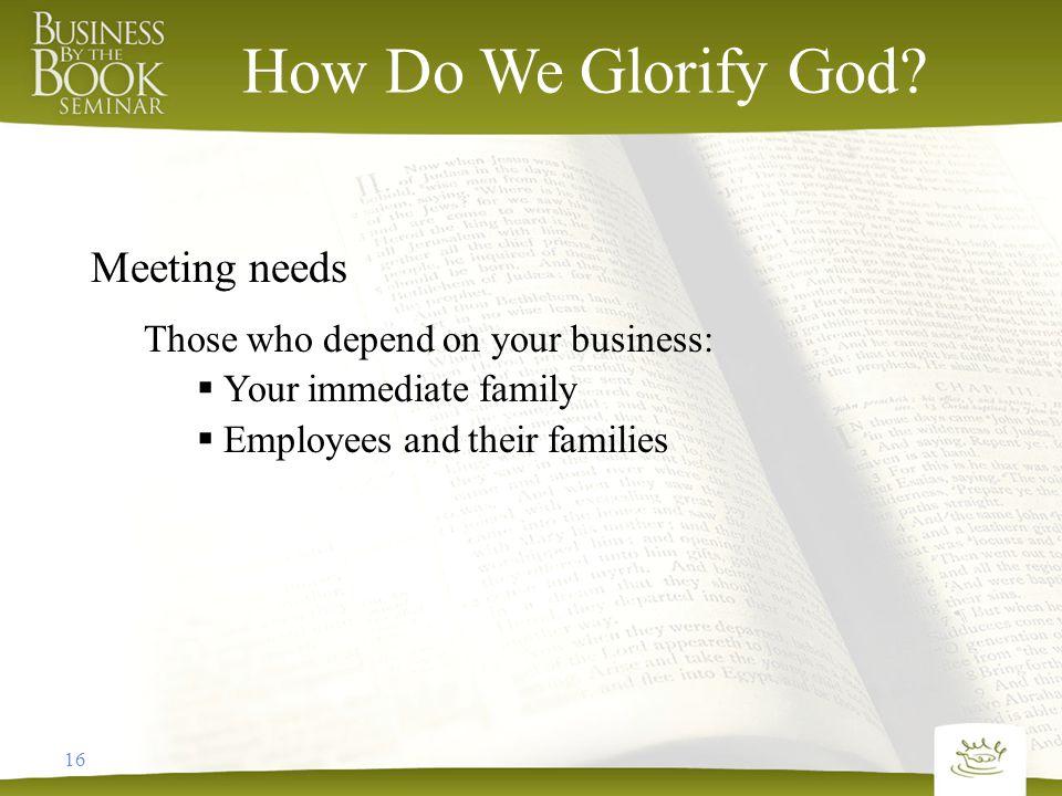 16 How Do We Glorify God.