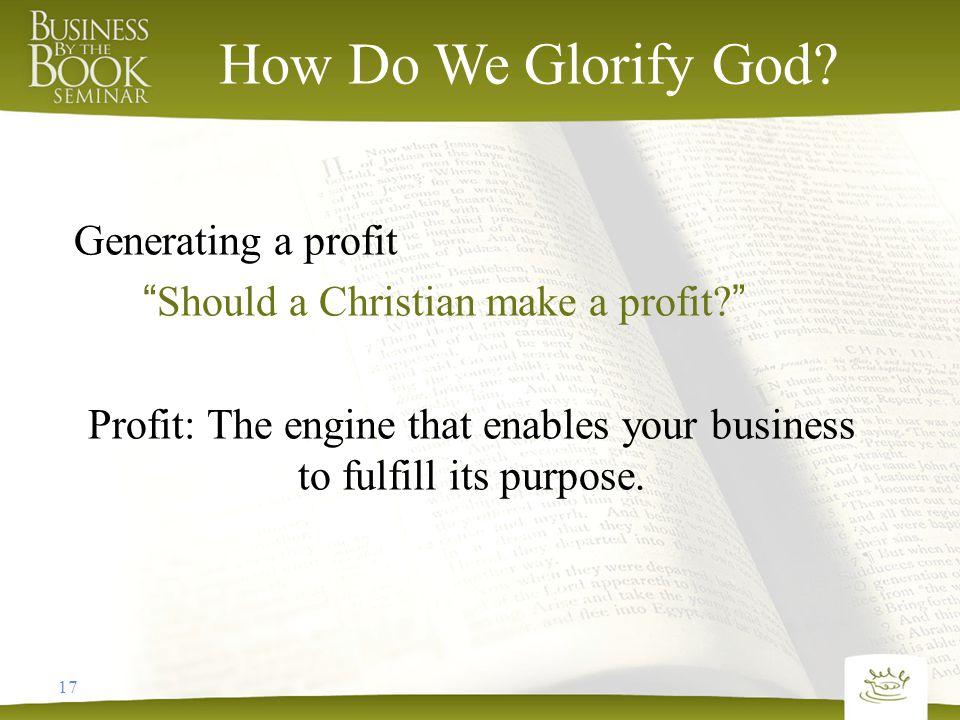 17 How Do We Glorify God.