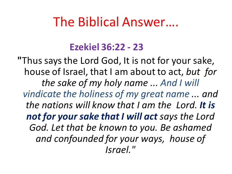 The Biblical Answer….