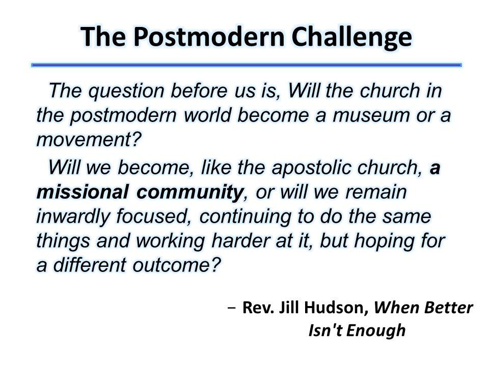 −Rev. Jill Hudson, When Better Isn't Enough