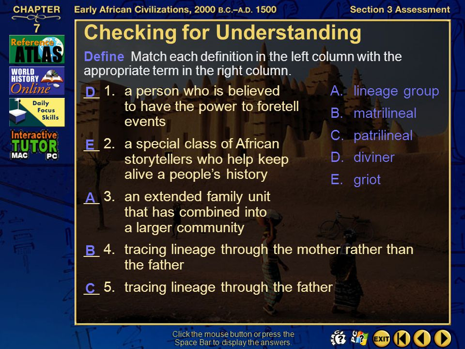 Section 3-32 Click the mouse button or press the Space Bar to display the answer. Are cultural information, history, and values passed on orally in th