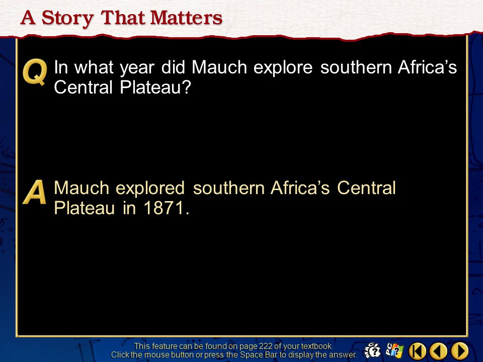 A Story That Matters 1 Read Explorer Finds Great Zimbabwe on page 222 of your textbook. Then answer the questions on the following slides. This featur