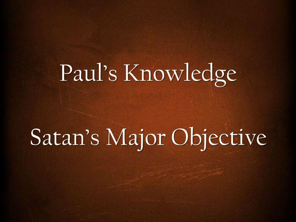 Satan's Major Objective