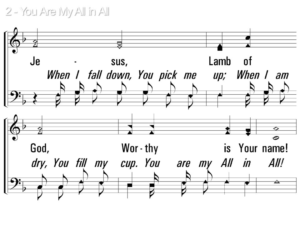 2 - You Are My All in All © 2001 The Paperless Hymnal™