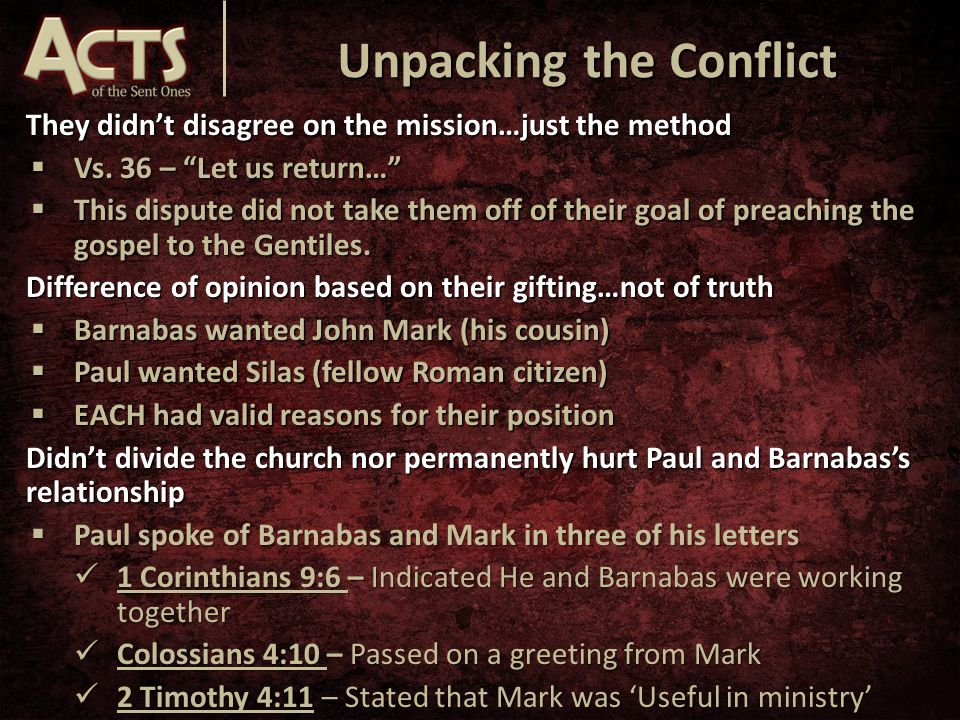 Unpacking the Conflict They didn't disagree on the mission…just the method  Vs.