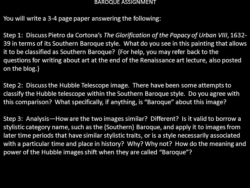 BAROQUE ASSIGNMENT You will write a 3-4 page paper answering the following: Step 1: Discuss Pietro da Cortona's The Glorification of the Papacy of Urban VIII, 1632- 39 in terms of its Southern Baroque style.