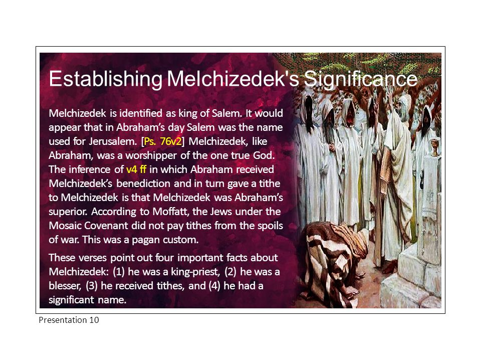 Melchizedek is given typological significance.