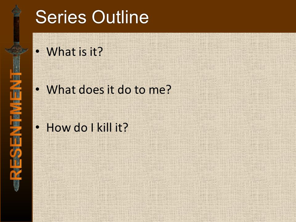 Series Outline What is it? What does it do to me? How do I kill it?