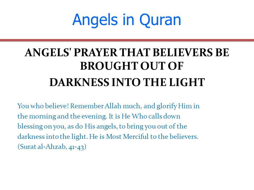 ANGELS PRAYER THAT BELIEVERS BE BROUGHT OUT OF DARKNESS INTO THE LIGHT You who believe.