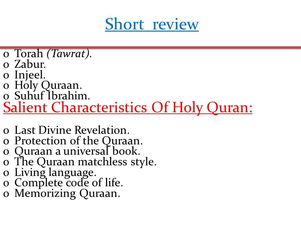Short review oTorah (Tawrat). oZabur. oInjeel. oHoly Quraan.