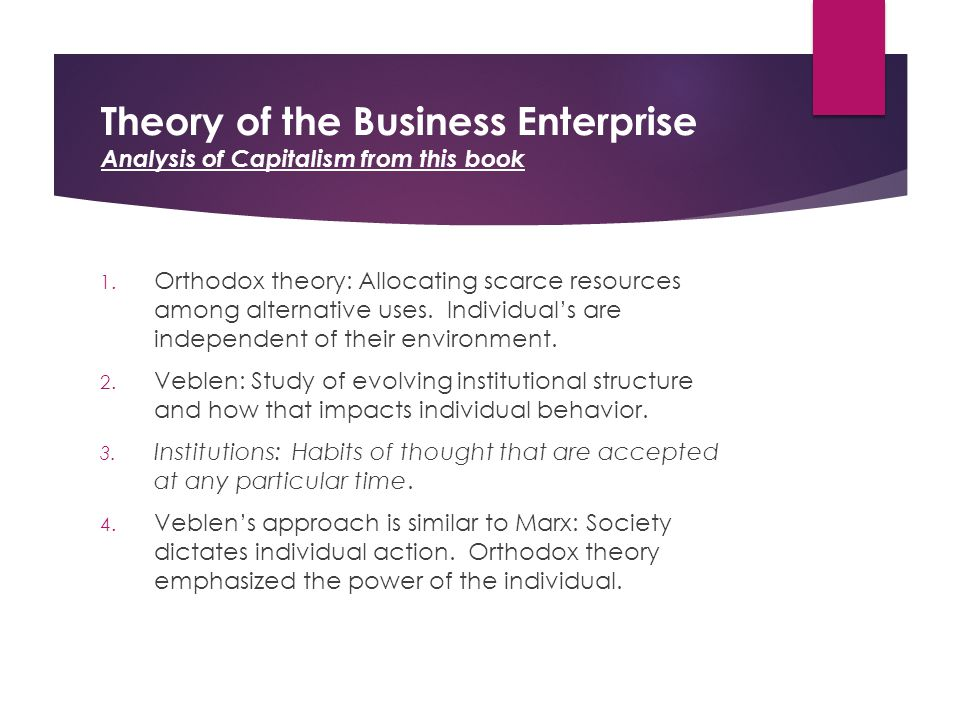 Theory of the Business Enterprise Analysis of Capitalism from this book 1.