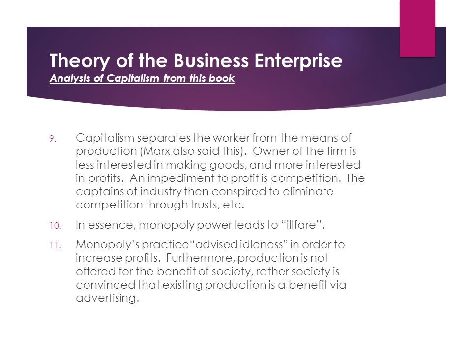 Theory of the Business Enterprise Analysis of Capitalism from this book 9.