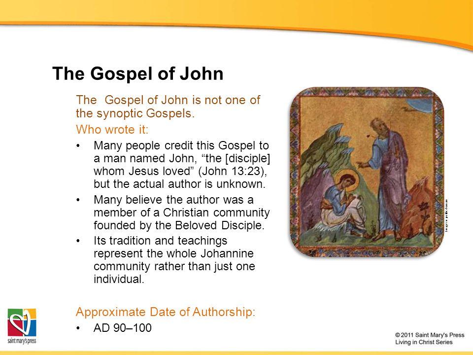 The Gospel of John The Gospel of John is not one of the synoptic Gospels.
