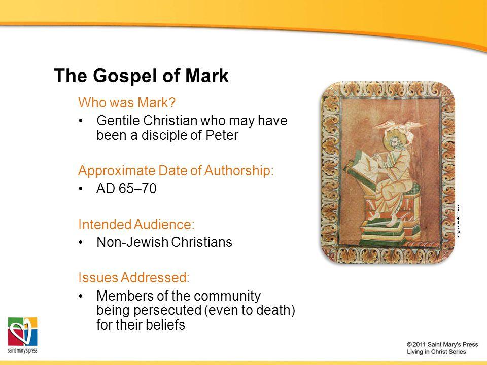 The Gospel of Mark Who was Mark.