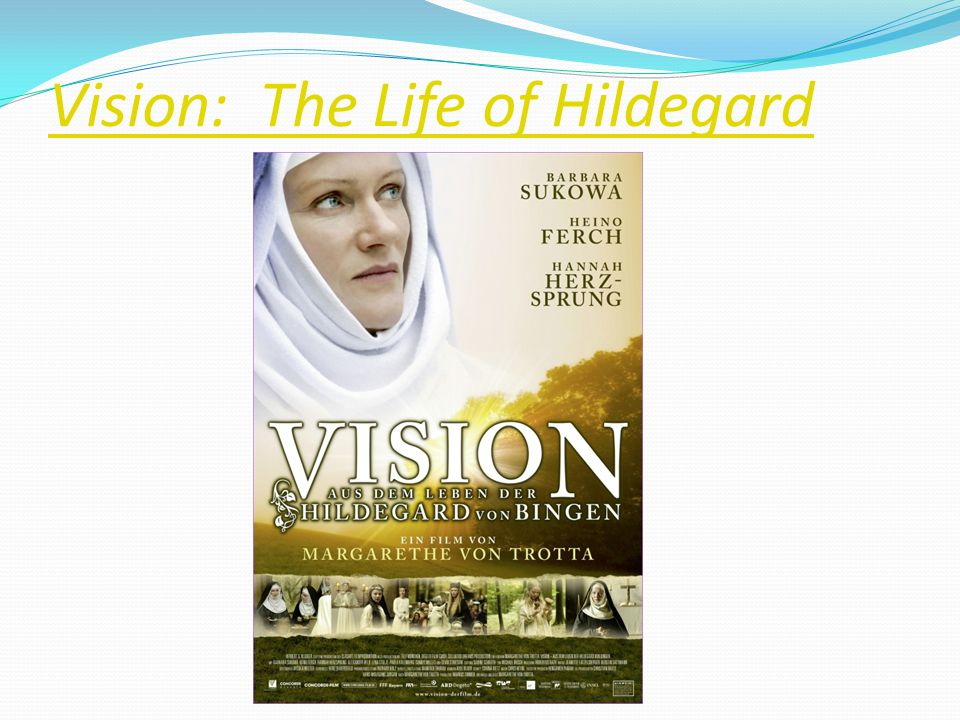 Vision: The Life of Hildegard