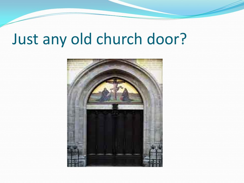 Just any old church door