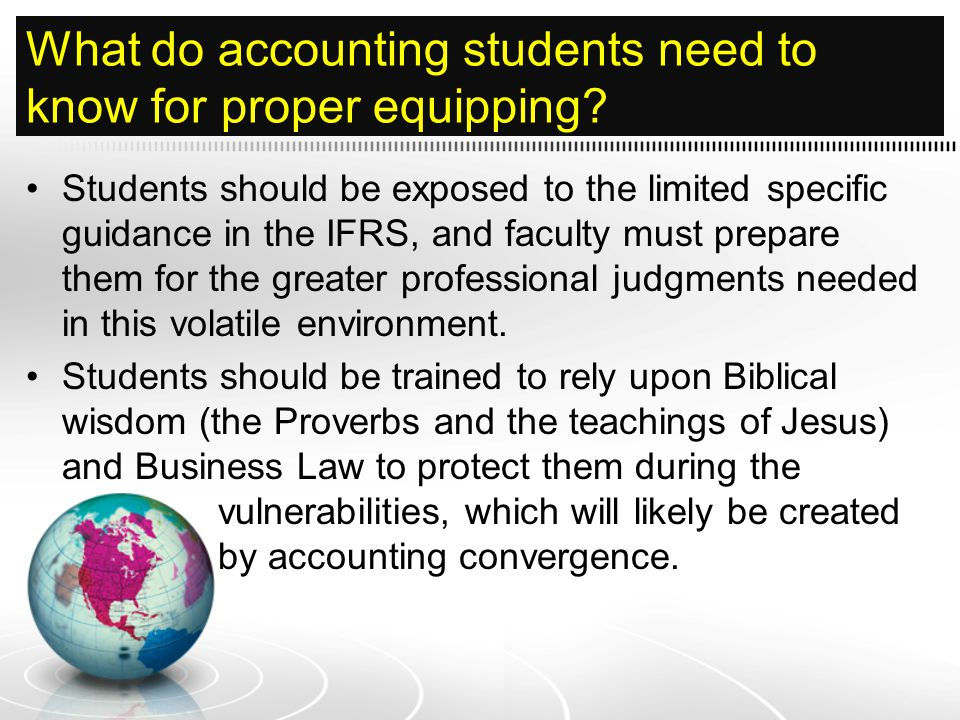 What do accounting students need to know for proper equipping.