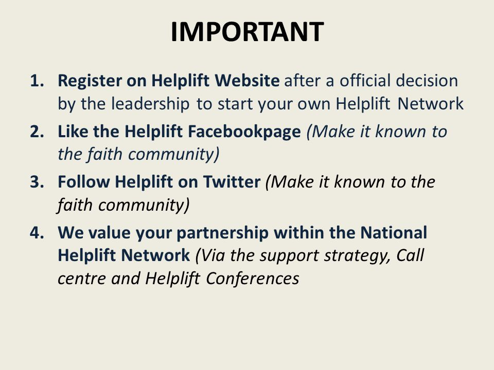 IMPORTANT 1.Register on Helplift Website after a official decision by the leadership to start your own Helplift Network 2.Like the Helplift Facebookpa