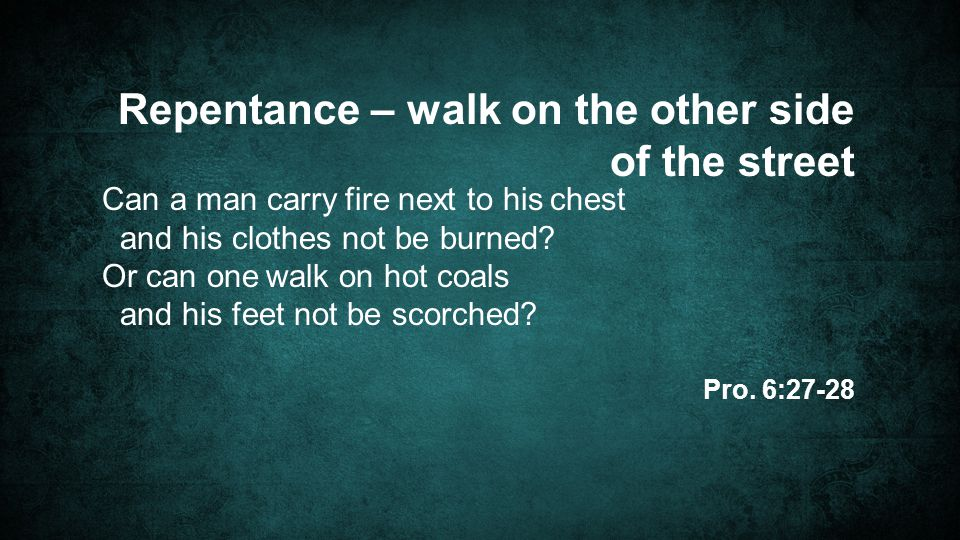 Can a man carry fire next to his chest and his clothes not be burned.