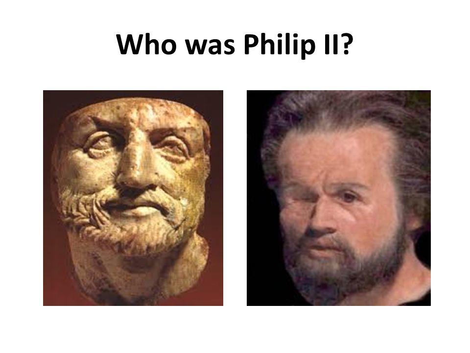 Who was Philip II?