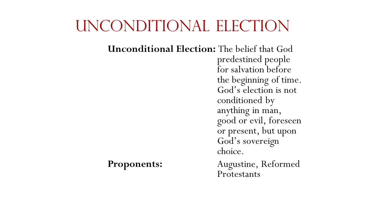 Unconditional Election 2000 A.D.100 A.D.
