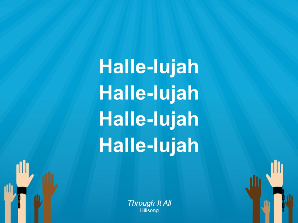 Halle-lujah Through It All Hillsong