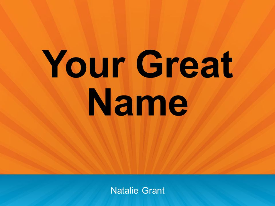 Your Great Name Natalie Grant