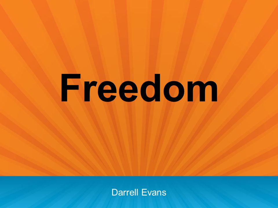 Freedom Darrell Evans