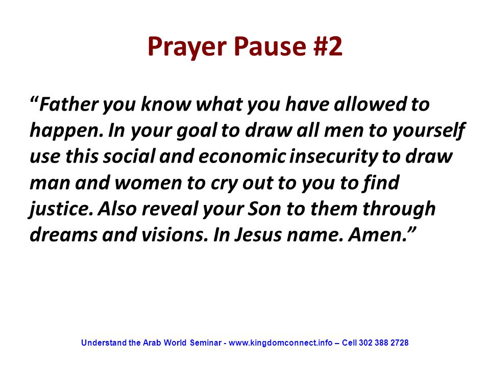 """Prayer Pause #2 """"Father you know what you have allowed to happen. In your goal to draw all men to yourself use this social and economic insecurity to"""
