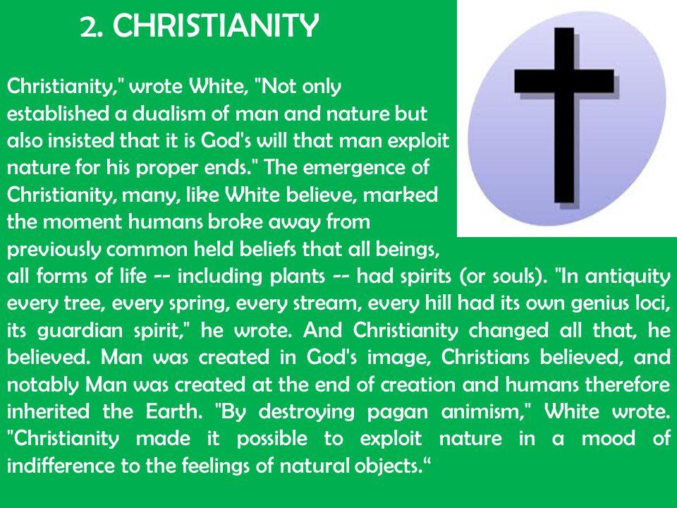 2. CHRISTIANITY Christianity,