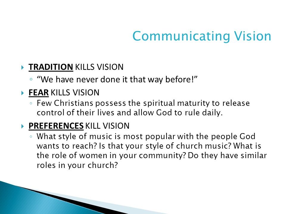  COMPLACENCY KILLS VISION ◦ Jesus was passionate about those who did not know God.