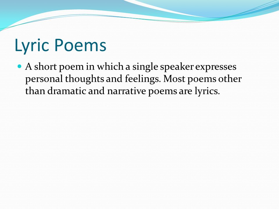 Epic Poem A long narrative poem on a serious subject presented in an elevated or formal style.