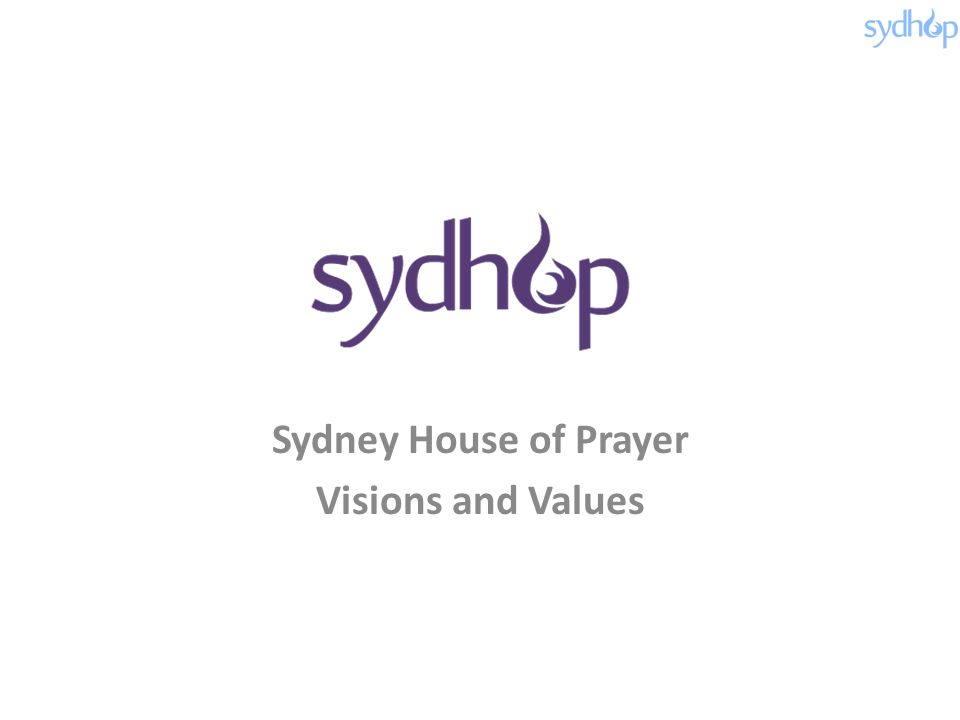 Sydney House of Prayer Visions and Values