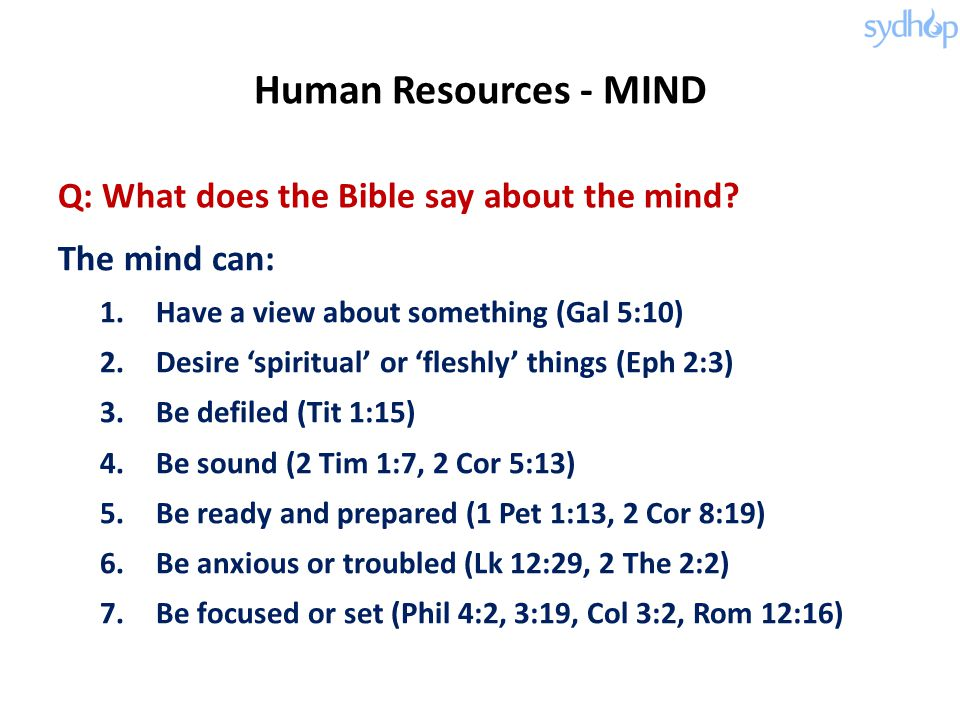 Q: What does the Bible say about the mind.